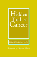 The Hidden Truth of Cancer