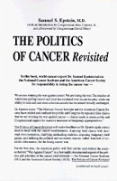 The Politics of Cancer Revisited